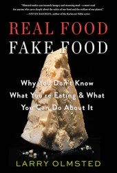 Real Food/Fake Food: Why You Don't Know What You're Eating and What You Can Do About It Book Pdf