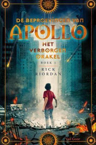 Het Verborgen Orakel (De Beproevingen van Apollo #1) – Rick Riordan