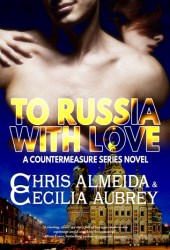 To Russia With Love (Countermeasure, #2) Pdf Book