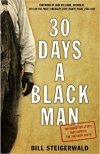 30 Days a Black Man by Bill Steigerwald