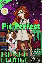 Pit Perfect (Barkside of the Moon #1) Book Pdf