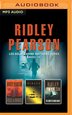 Ridley Pearson - Lou Boldt/Daphne Matthews Series: Books 7-9: Middle of Nowhere, The Art of Deception, The Body of David Hayes