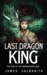 The Last Dragon King