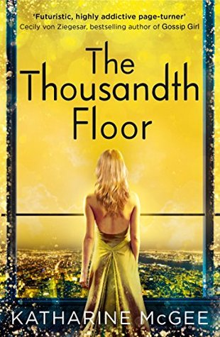 How The Thousandth Floor Put Me Off
