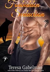 Forbidden Seduction (Lee County Wolves, #2) Pdf Book