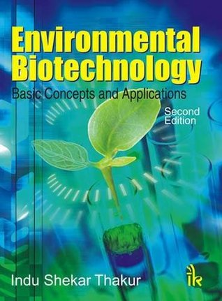 Environmental Biotechnology: Basic Concepts and Applications
