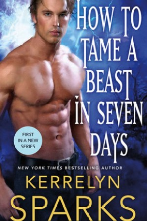 How to Tame a Beast in Seven Days (The Embraced, #1)