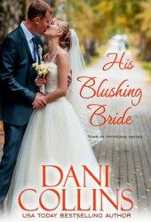 His Blushing Bride (Montana Born Brides #2; Love in Montana #4) Book Pdf