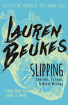 Review of Slipping by Lauren Beukes