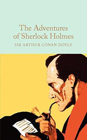 The Adventures of Sherlock Holmes (Macmillan Collector's Library Book 22)
