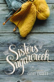 The Sisters of Sugarcreek by Cathy Liggett