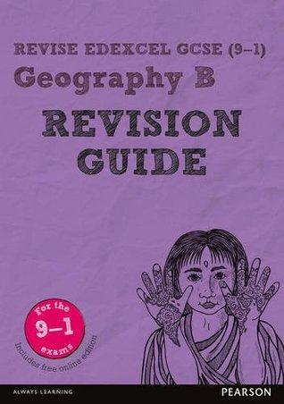 REVISE Edexcel GCSE (9-1) Geography B Revision Guide (Revise Edexcel GCSE Geography 16)