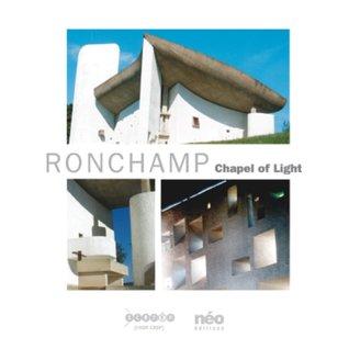 Ronchamp: Chapel of Light