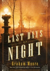 The Last Days of Night Pdf Book