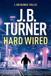 Hard Wired (Jon Reznick, #3) Book Pdf