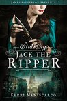 Stalking Jack the Ripper (Stalking Jack the Ripper, #1)