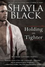 Review+Excerpt: Holding on Tighter (Wicked Lovers 12) by Shayla Black