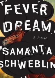 Fever Dream Pdf Book