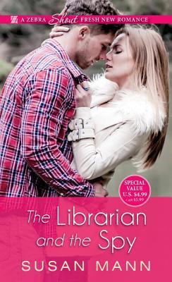 The Librarian and the Spy (Librarian and the Spy Escapade #1)