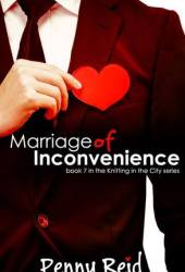 Marriage of Inconvenience (Knitting in the City, #7) Pdf Book
