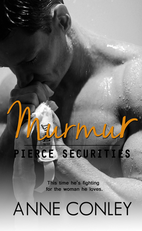 Murmur (Pierce Securities, #5)