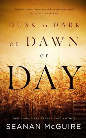 Dusk or Dark or Dawn or Day