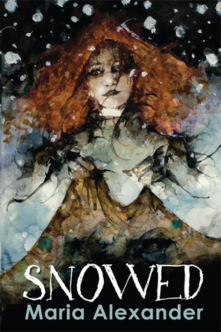 BOOK BLITZ:  Snowed by Maria Alexander