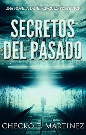 Secretos del pasado (El Círculo Protector, #1)