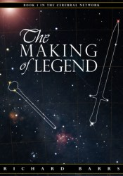 The Making of Legend (Cerebral Network, #1) Pdf Book