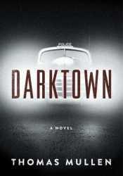 Darktown (Darktown, #1) Pdf Book