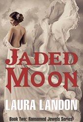 Jaded Moon (Ransomed Jewels #2) Book Pdf