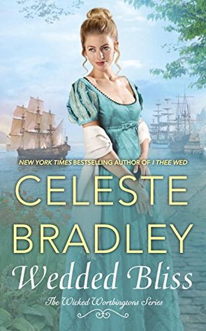 Review: Wedded Bliss by Celeste Bradley