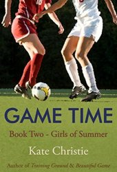 Game Time (Girls of Summer, #2) Book Pdf