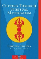 Cutting Through Spiritual Materialism Pdf Book
