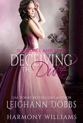 Deceiving The Duke (Scandals and Spies, #2) Book Pdf