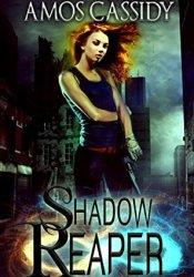 Shadow Reaper (Shadowlands #1) Pdf Book