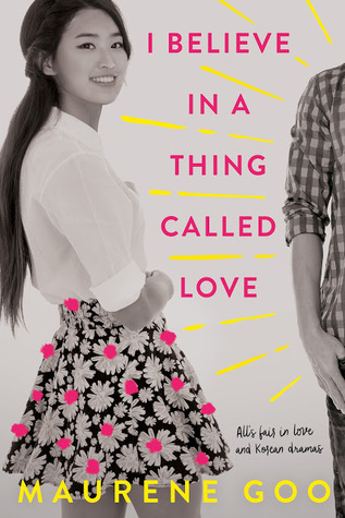 Image result for i believe in a thing called love by maureen goo