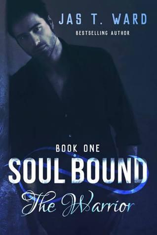 Soul Bound: The Warrior