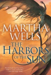 The Harbors of the Sun (The Books of the Raksura, #5) Book Pdf