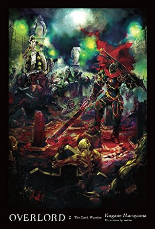 Overlord, Vol. 2: The Dark Warrior Book Cover