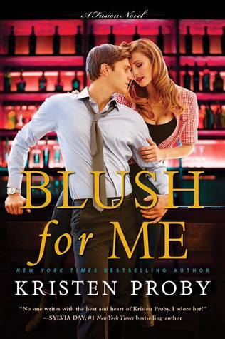 Blog Tour Review & Giveaway:  Blush for Me by Kristen Proby