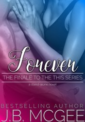 Forever (The Finale to the This Series) Pdf Book