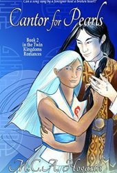 Cantor for Pearls (Twin Kingdoms Romances, #2) Book Pdf