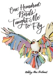 One Hundred Birds Taught Me to Fly: The Art of Seeking God Pdf Book