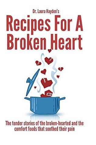 Recipes for a Broken Heart