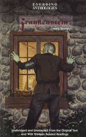 Frankenstein: Unabridged & Unadapted from the Original Text w/13 Related Readings