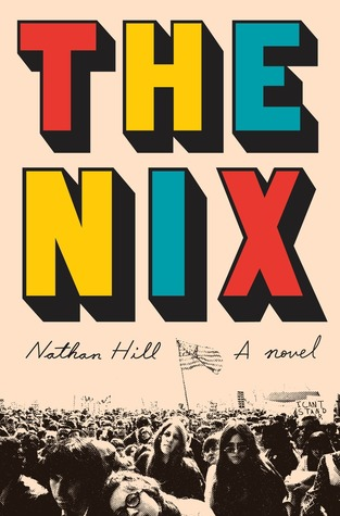 Image result for the nix nathan hill