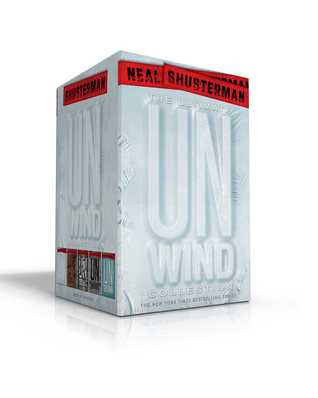 The Ultimate Unwind Collection: Unwind; UnWholly; UnSouled; UnDivided; UnBound
