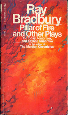 Pillar of Fire and Other Plays for Today, Tomorrow, and Beyond Tomorrow