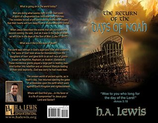 The Return of the Days of Noah: The days of Noah and the days of Sodom and Gomorrah come together